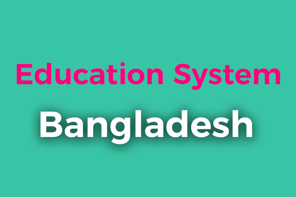 Education System in Bangladesh