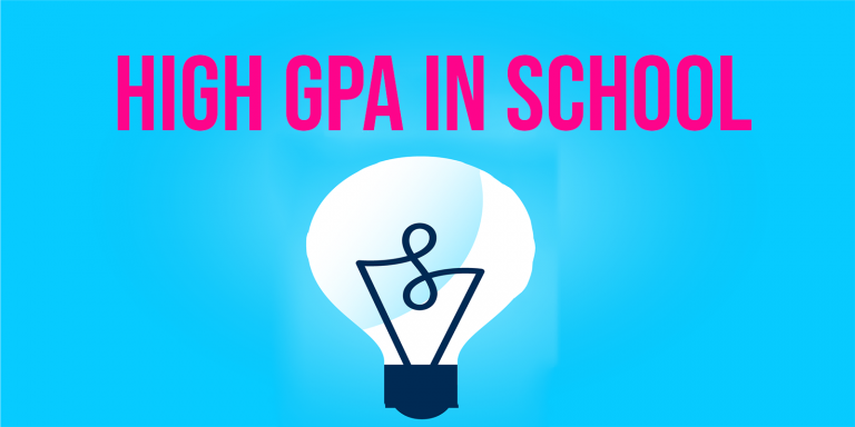High GPA in School